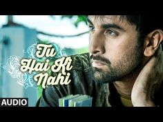 'Tu Hai Ki Nahi' FULL AUDIO SONG | Roy | Ankit Tiwari | Ranbir Kapoor, Jacqueline Fernandez, Tseries - YouTube