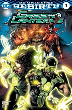 """Green Lanterns (2016-) #1   """"RED PLANET"""" Chapter One   New Lanterns Jessica Cruz and Simon Baz promised to protect others in brightest day or blackest night, but as """"Red Planet"""" begins to rise, the partners find themselves confronted with an unimaginable threat from Bleez and the Red Lanterns!   THEY SAID IT: """"I am psyched for GREEN LANTERNS!"""" says writer Sam Humphries. """"Myself, Simon, and Jessica are all new to the DC Universe. We're gonna have a blast exploring it—if we don't destroy it…"""