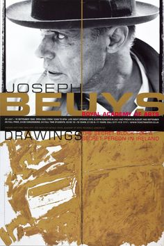 FANTASTIC exhibition poster for JOSEPH BEUYS at The Royal Academy Of Arts in Ireland, 1999