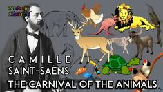 ♬ Camille Saint-Saëns ♯The Carnival of the Animals (complete) / Le Carna...