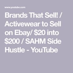 Brands That Sell! / Activewear to Sell on Ebay/ $20 into $200 / SAHM Side Hustle - YouTube