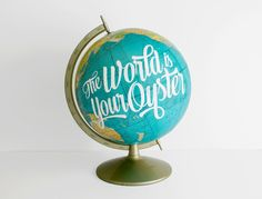 Type Worship: Inspirational Typography & Lettering — Globe Jotter These wonderful hand-painted globes. Hand Lettering Quotes, Typography Letters, Typography Design, Calligraphy Quotes, Script Lettering, Vintage Globe, Vintage Decor, Painted Globe, Hand Painted