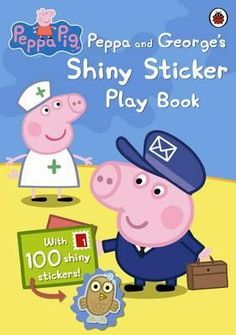 Shop for Peppa Pig: Peppa And Georges Shiny Sticker Play Book. Starting from Choose from the 3 best options & compare live & historic book prices. Peppa Pig Stickers, Bubble Stickers, Kids Activity Books, Book Activities, Peppa Pig Drawing, Peppa Pig Books, Peppa Pig Family, Pirate Island, Bubble Fun