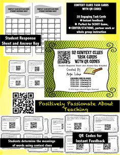 QR codes are a blast! Add them to any lesson to rev up the students' excitement about learning. With these 28 Context Clues Task Cards with QR Codes, you'll not only build your students' vocabulary skills, but you'll see the excitement as the children use a mobile device to instantly check their answers.  www.facebook.com/positivelypassionateaboutteaching