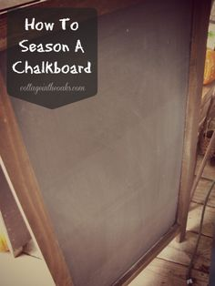 Did you know you need to season chalkboards before using?  Here is the easy tutorial