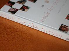 Cook For The Future | Gordelícias