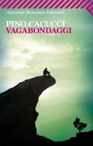 Amazon.it: Vagabondaggi - Pino Cacucci - Libri