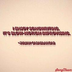 Julian Casablancas songwriting quote