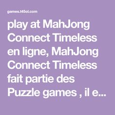 Play MahJong Connect Timeless (ID= 9737 ) - Puzzle gameson Games Puzzles, Play, Tiramisu, Connection, Games, Fishing Line, Gaming, Puzzle, Tiramisu Cake