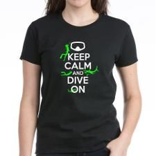 keep calm and dive on T-Shirt  scuba diving