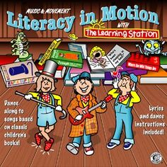 Literacy in Motion CD, Developing Literacy through Interactive Music, Song and Dance.     This collection of 20 interactive songs, dances and activities are designed to motivate children to read, and foster a lifelong love for reading.