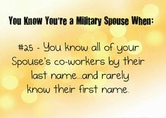 Haha yep! And when you have to refer to your wife friends as 'last name's spouse' so your husband knows who you're talking about!