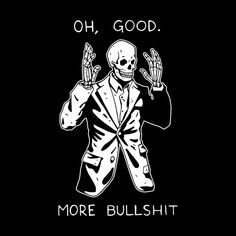 animados Oh gut. Mehr Bullshit Second Edition - New Ideas Oh good. More Bullshit Second Edition Oh good. More Bullshit Second Edition men& t-shirt by Beebosloth Skull Wallpaper, Dark Wallpaper, Citations Photo, Shotting Photo, Skeleton Art, Skeleton Drawings, Halloween Wallpaper, Skull Art, Aesthetic Art