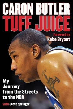 Perfect gift for Hoop fans- Caron Butler's Tuff Juice depicts the journey of a young man who faced the most grim of obstacles to attain his dream of playing in the NBA.