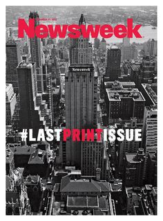 Newsweek ends its run as a weekly news magazine with a final print edition published with a Dec. 2012 date. The magazine went with a vintage photo of its old Midtown Manhattan headquarters for the cover shot and. Cool Magazine, Print Magazine, Magazine Rack, Before We Go, Magazine Cover Design, Magazine Covers, Issue Magazine, The Daily Beast, Journal