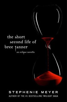Stephenie Meyer - The Short Second Life of Bree Tanner: An Eclipse Novella (The Twilight Saga) The Cullen, Short Novels, Self Described, Happy Reading, What To Read, Twilight Saga, Second Life, Great Books, Book Worms
