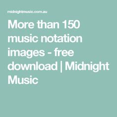 More than 150 music notation images - free download | Midnight Music