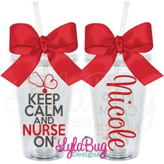 Keep Calm and Nurse On Personalized Acrylic Tumbler