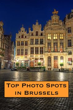 The best places to take photos in Brussels, Belgium!