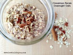 Cinnamon Pecan Overnight Oats. Make them tonight and then grab them on the way out the door. Only 7 ingredients and no added sugar!