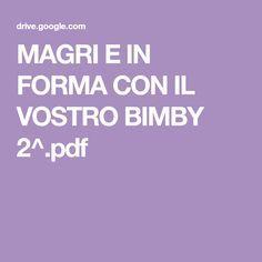 MAGRI E IN FORMA CON IL VOSTRO BIMBY 2^.pdf