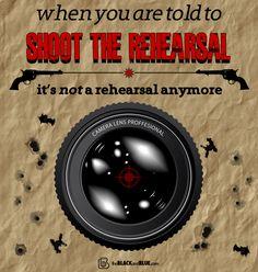 Shoot the Rehearsal