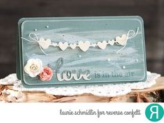 Love is in the Air by Laurie Schmidlin - Reverse Confetti Heart Garland die, Lovey Words Valentine Ideas, Valentine Cards, Valentines, Winter Love, Heart Garland, Small Cards, Creative Cards, Just Giving, Homemade Cards