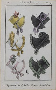 1816 Costume Parisien. 1. Hats of silk. 2. Hats of black straw. -- middle left is to DIE for!