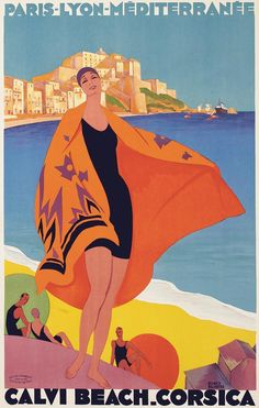 Vintage Art Deco French railways travel poster promoting the beach at Calvi, Corsica in the Mediterranean by Roger Broders. Poster Art, Retro Poster, Kunst Poster, Poster Design, Art Deco Posters, Tour Posters, Art Design, Print Poster, Art Vintage