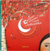CANCIONES INFANTILES Y NANAS DE BABUSHKA Nathalie Soussana Sacha Poliakova 29 canciones infantiles eslavas  Un libro, un CD