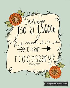 """""""Yes""""  ~Kindness...I will try to give more, after all it's not like I am going to run out of it after all...<3 *smile*~"""