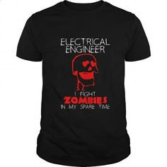 Electrical Engineer I Fight Zombies In My Spare Time Great Gift For Zombie Fan Electrical Engineer - #shirtless #funny t shirt. CHECK PRICE => https://www.sunfrog.com/Jobs/Electrical-Engineer-I-Fight-Zombies-In-My-Spare-Time-Great-Gift-For-Zombie-Fan-Electrical-Engineer-Black-Guys.html?id=60505