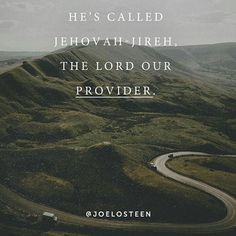 MORE THAN ENOUGH  He Called JEHOVAH-JIREH,  The Lord Our Provider.❤️  #joelosteen   #joelosteenquotes   @joelosteen    #Regram via @osteenquotes) Joel Osteen, Fact Quotes, Jehovah, Lord, Wisdom, Faith, Instagram, Religion