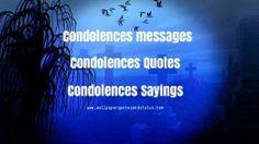 condolences messages, condolences quotes, condolences sayings