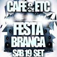 M-Noise - Café & Etc - FESTA BRANCA  PT2 por M-Noise na SoundCloud