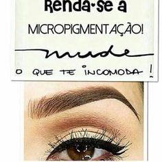 Resultado de imagem para frases sobre sobrancelhas Permanent Makeup Eyebrows, Beauty Care, Lashes, Make Up, Marketing, Face, Manicure, Tattoos, Finger Nails
