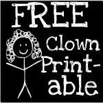 Free Clown Printable for moms / teachers!