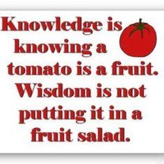 Knowledge.