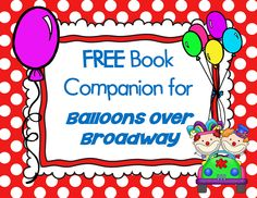 Free Book Companion for BALLOONS OVER BROADWAY Children's Book (Macy's Thanksgiving Day Parade story) The book is by Melissa Sweet, and is written to tell the story of Tony Sarg who began and created the Macy's Day Parade in New York City. This free printable has a variety of pages for grades K-2. - See more at: http://www.buysellteach.com/Product-Detail/3500/free-book-companion-for-balloons-over-broadway-children-s-book #Thanksgiving #freeprintable #parade