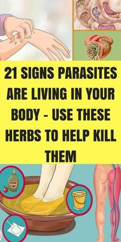 19 Signs parasites are residing in your body-These herbs can help destroy them!