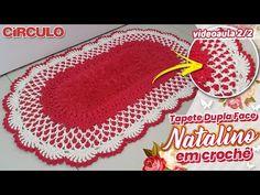 Tapete Dupla Face Natalino em Crochê 2/2 - YouTube Crochet Hats, Youtube, Sunflower Bathroom, Double Crochet, Crochet Doily Rug, Crochet Lace Edging, Crocheting, Tejidos, Dressmaking