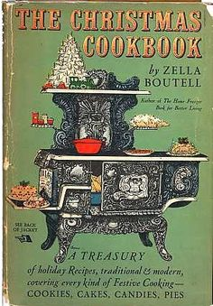 The Christmas Cookbook by Zella Boutell (1953)