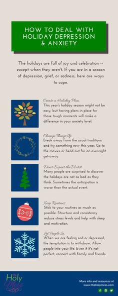 How to Deal with Holiday Depression & Anxiety. The holidays are not always easy, due to depression, sadness, grief, anxiety, or stress. Here are ways to cope.