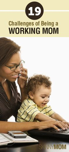 19 Challenges Of Being A Working Mom! Great relatable piece that all working moms have trouble with! Great motivation knowing that everyone is having the same challenges