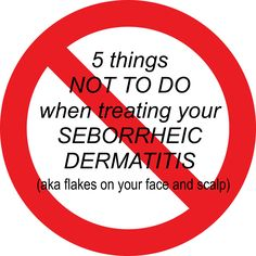 1. Treat it like dry skin Your skin is reddish and flaky . . . so it's dry, right? Not necesarily! If it is seborrheic dermatitis, then your epidermis has been catfishing you! Surprise! The source ...