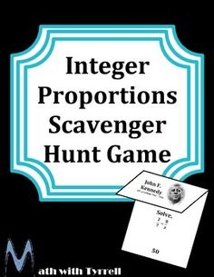My students love these scavenger hunts. I have never seen them so actively engaged and excited about solving integer proportions. It is self-checking and allowed me to work 1-on-1 with students who needed remediation. Awesome!