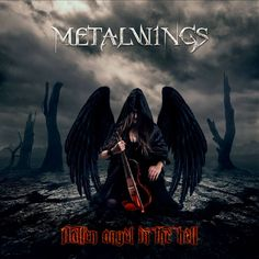 METALWINGS – Fallen Angel In The Hell EP Independent Homepage Bulgaria seems to have a strong metal scene which slowly but. Symphonic Metal, Metal Albums, Power Metal, Thrash Metal, Music Love, The Conjuring, Metal Bands, Album Covers, Heavy Metal