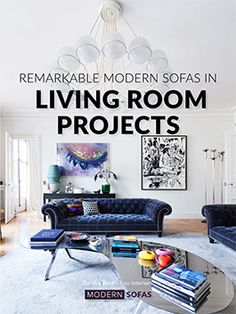 How Modern Sofas can change an entire living room. Have a Look!