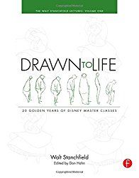Drawn to Life: 20 Golden Years of Disney Master Classes: Volume 1 and Volume 2: The Walt Stanchfield Lectures