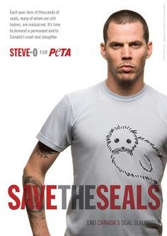 PETA is employing Steve-O's power of ethos to draw attention in this ad. If the audience likes/trusts Steve-O then they are more inclined to be moved by such and ad and therefore more likely to take action. Cruel People, Good People, Johnny Depp, Peta Ads, Famous Vegans, League Of Extraordinary Gentlemen, Steve O, How To Become Vegan, Why Vegan